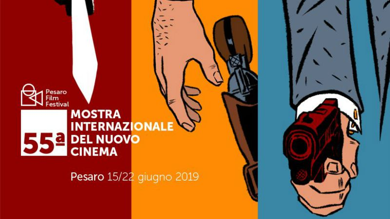 Pesaro Film Festival 2019 programma