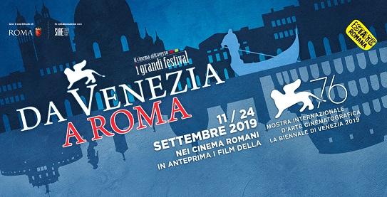 Da Venezia a Roma 2019 programma zerkalo spettacolo