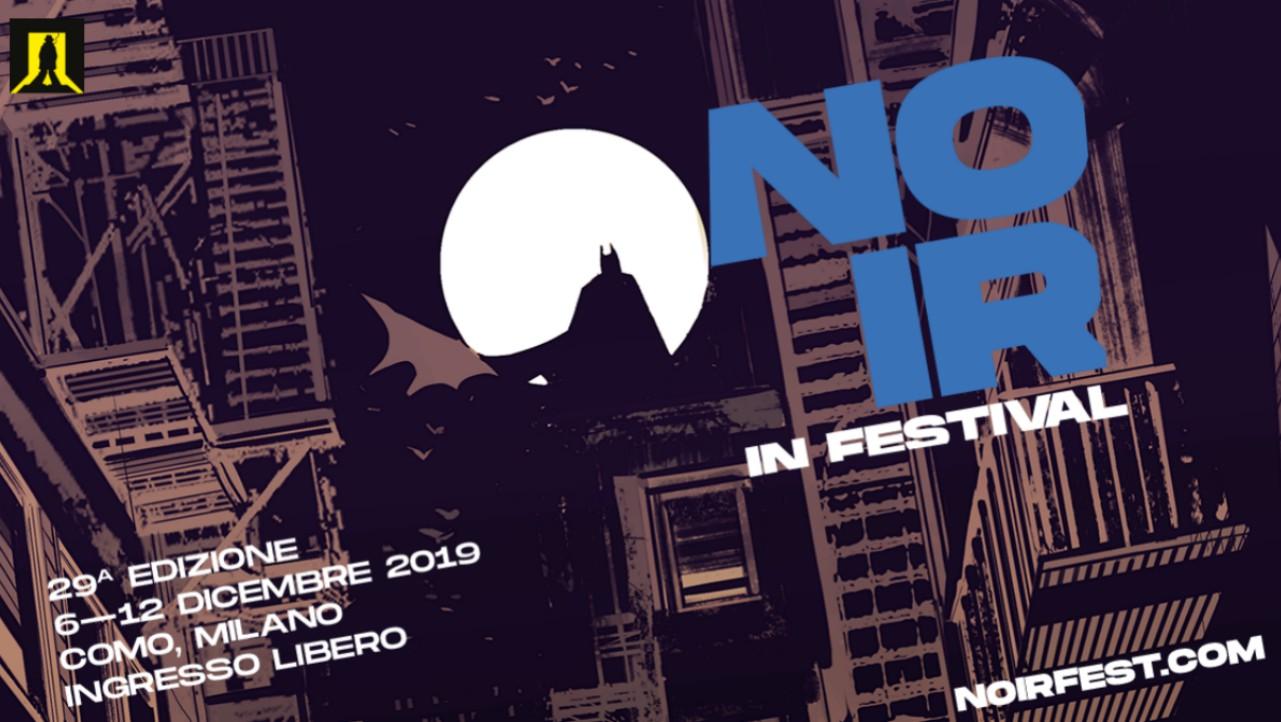 Noir in Festival il programma della 29a edizione zerkalo spettacolo