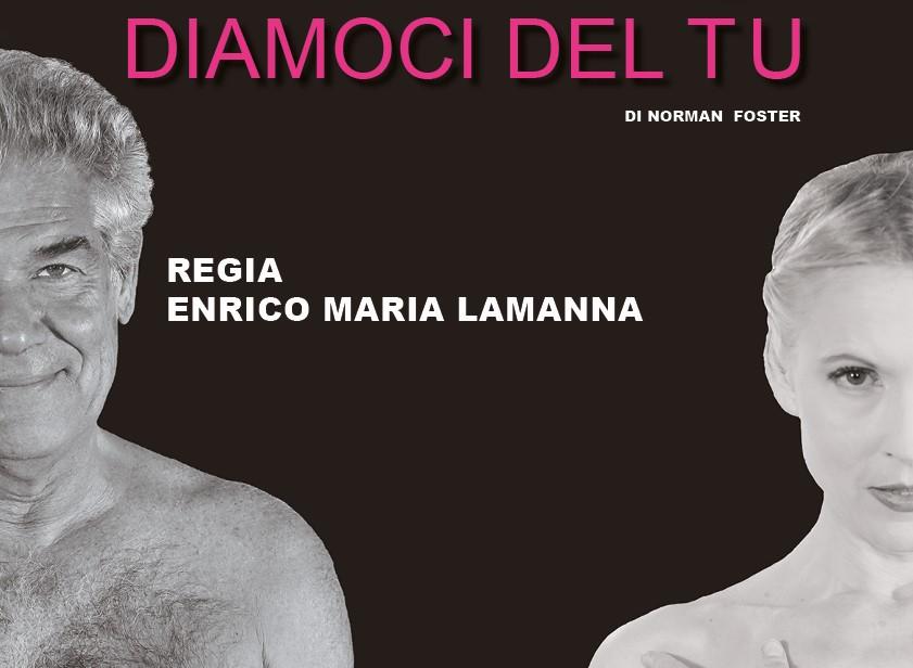 Diamoci del tu Gaia De Laurentiis e Pietro Longhi per la prima volta insieme al Teatro Manzoni zerkalo spettacolo