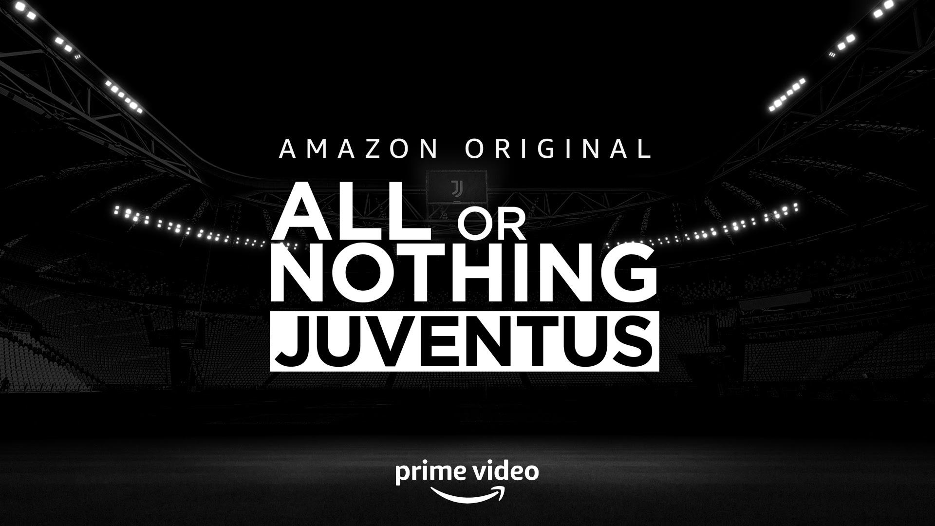 All or Nothing: Juventus, tutto sulla nuova docu-serie Amazon Original italiana zerkalo spettacolo