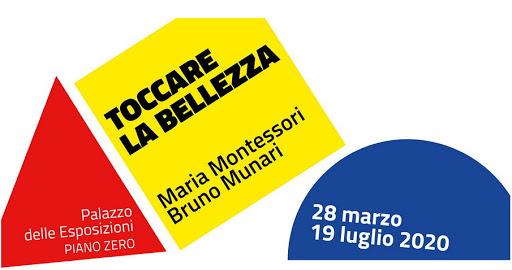 Toccare la bellezza. Maria Montessori Bruno Munari palazzo delle esposizioni zerkalo spettacolo